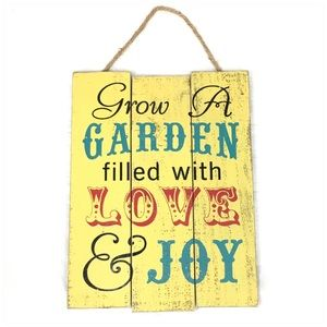 Grow a Garden Filled with Love Wooden Sign Decor
